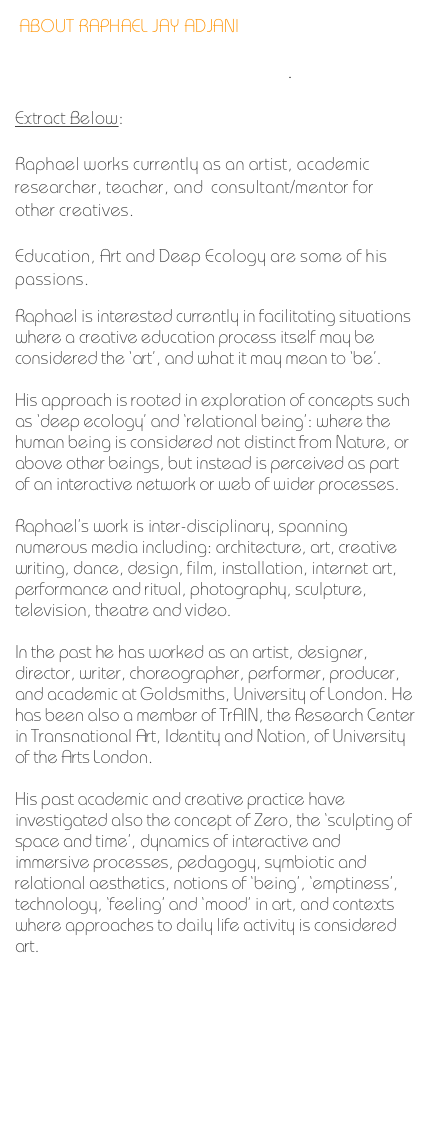 ABOUT RAPHAEL JAY ADJANI